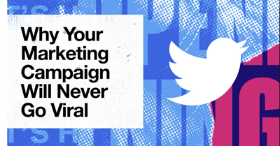 How Any Business Can Succeed on Twitter Without Going Viral