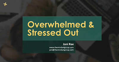 Overwhelmed and Stressed Out? Transform Your Small Business Mindset