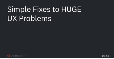 Simple Fixes to HUGE UX Problems for Your SMB's Website