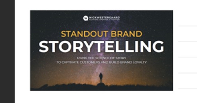 Standout Brand Storytelling: Using the Science of Story to Captivate Customers and Build Brand Loyalty