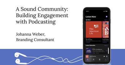 A Sound Community: Building Engagement With Podcasting