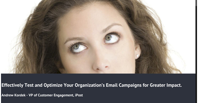 Effectively Test and Optimize Your Organization's Email Campaigns for Greater Impact