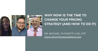 Why Now is the Time to Change Your Pricing Strategy (and How to Do It)