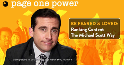 Be Feared and Loved: Ranking Content the Michael Scott Way