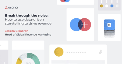Break Through the Noise: How to Use Data-driven Storytelling to Drive Revenue