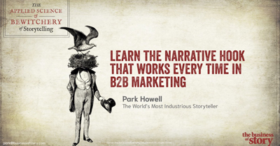 Learn the Narrative Hook for Your B2B Customers That Works Every Time
