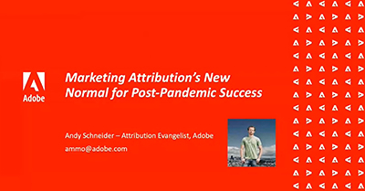Marketing Attribution's New Normal for Post-Pandemic Success