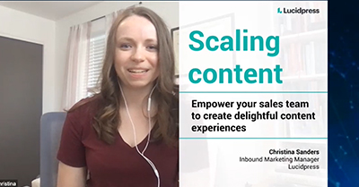 Scaling Content: Empower Your Sales Team to Create Delightful Content Experiences