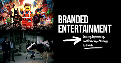 Branded Entertainment: Creating a Strategy that Works