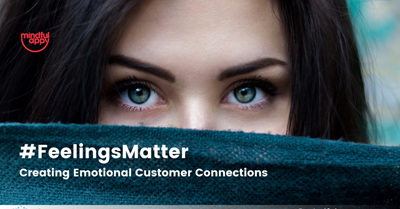 Creating Emotional Customer Connections