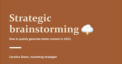 Generate Better Content with Strategic Brainstorming