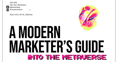 The Modern Marketer's Guide to Gaming, AR & NFTs