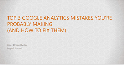 Google Analytics Mistakes You're Probably Making