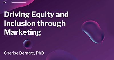 Driving Equity and Inclusion through Marketing