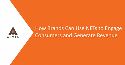 NFTs to Engage Consumers and Generate Revenue