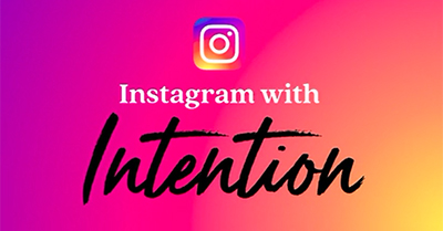 Instagram Marketing with Intention